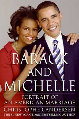 Book Barack and Michelle: Portrait of an American Marriage by Christopher Andersen