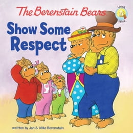 Book The Berenstain Bears Show Some Respect by Jan & Mike Berenstain