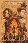Tangled in Time 2: The Burning Queen Cover Image