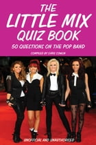 The Little Mix Quiz Book by Chris Cowlin
