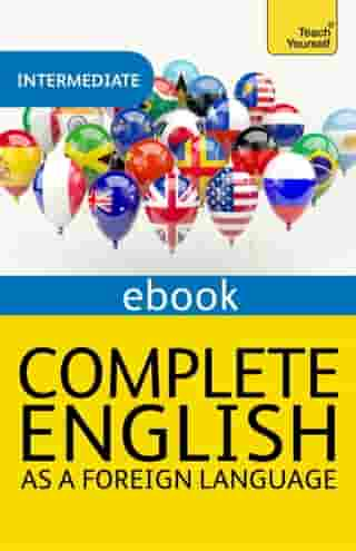 Complete English as a Foreign Language Revised: Teach Yourself eBook ePub