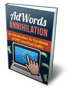 AdWords Annihilation by Anonymous