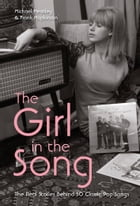 The Girl in the Song: The Real Stories Behind 50 Rock Classics by Michael Heatley