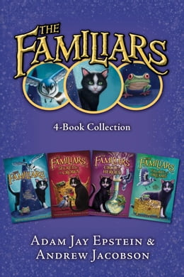 Book The Familiars 4-Book Collection: The Familiars, Secrets of the Crown, Circle of Heroes, Palace of… by Adam Jay Epstein