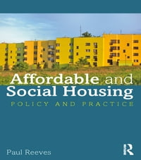 Affordable and Social Housing: Policy and Practice