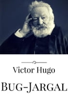 Bug-Jargal by Victor Hugo