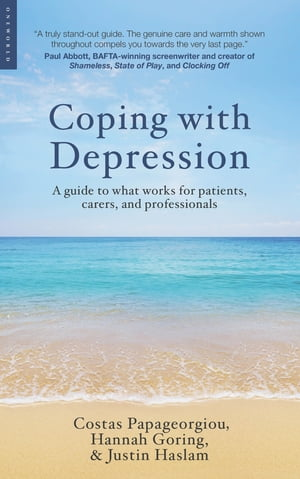 Coping with Depression A Guide to What Works for Patients,  Carers,  and Professionals