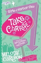 Take Charge by Melody Carlson