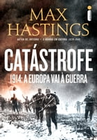 Catástrofe by Max Hastings