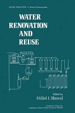Book Water Renovation and Reuse by Shuval, Hillel