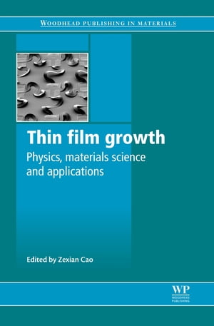 Thin Film Growth Physics,  Materials Science and Applications