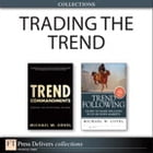 Trading the Trend (Collection) by Michael W. Covel