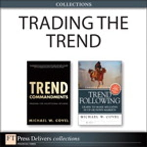 Trading the Trend (Collection) de Michael W. Covel