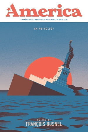America: An Anthology of France and the United States