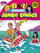 B&V Friends Comics Double Digest #254 by Archie Superstars