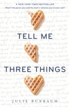 Tell Me Three Things Cover Image