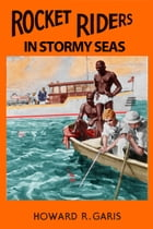Rocket Riders in Stormy Seas