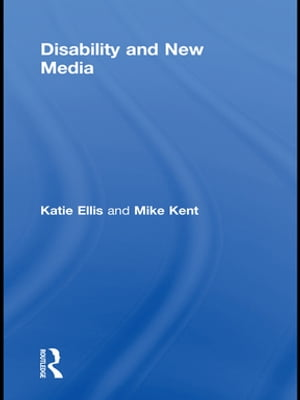 Disability and New Media