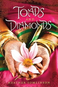 Toads and Diamonds: A Novel