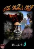 9786162220470 - Bhavna Khemlani: The Wisher's Well - หนังสือ