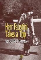 Herr Faustini Takes a Trip by Hermann