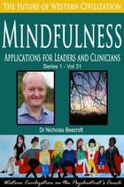Mindfulness: Applications for Leaders and Clinicians by Nicholas Beecroft