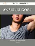 Ansel Elgort 29 Success Facts - Everything you need to know about Ansel Elgort
