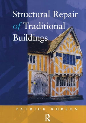 Structural Repair of Traditional Buildings