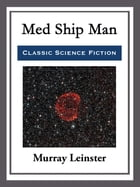 Med Ship Man by Murray Leinster
