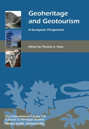 Geoheritage and Geotourism A European Perspective