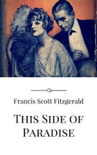 This Side of Paradise by Francis Scott Fitzgerald
