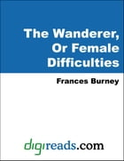 The Wanderer, Or Female Difficulties