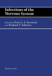 Infections of the Nervous System: Butterworths International Medical Reviews
