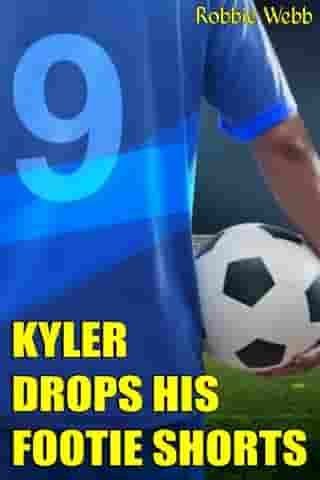 Kyler Drops His Footie Shorts by Robbie Webb