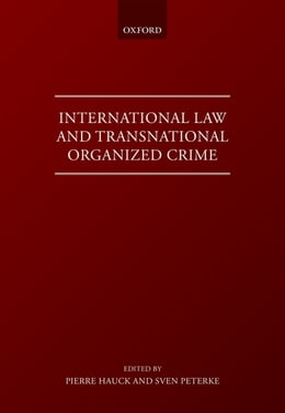 Book International Law and Transnational Organised Crime by Pierre Hauck