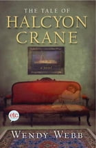 The Tale of Halcyon Crane Cover Image