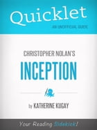 Quicklet on Inception by Christopher Nolan by Katherine Kugay