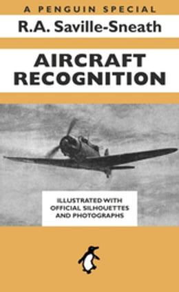 Book Aircraft Recognition: A Penguin Special by R.A. Saville-Sneath