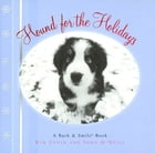 Hound for the Holidays: A Bark and Smile Book by Kim Levin