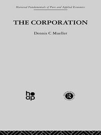 The Corporation: Growth, Diversification and Mergers