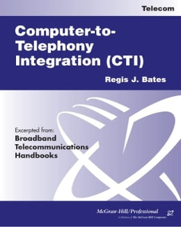 Book Computer-to-Telephony Integration (CTI) by Bates, Regis