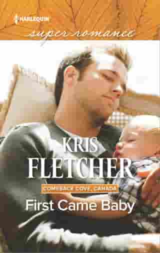 First Came Baby by Kris Fletcher
