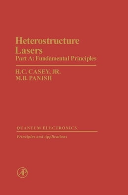 Book Heterostructure Lasers Part A by Casey, H.C. Jr.