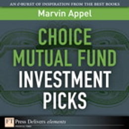 Book Choice Mutual Fund Investment Picks by Marvin Appel