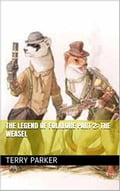 The Legend of Folklore Part 2: The Weasel 4f27e95b-b1c0-4aef-a4ed-ba0c692413c7