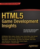 HTML5 Game Development Insights