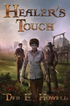Healer's Touch by Deb E Howell
