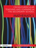 Cross-Curricular Teaching and Learning in the Secondary School. Mathematics ec2144c2-8cdf-43ce-9c68-938bfbf93b73