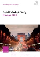 Retail Market Study Europe 2014 by Location Group Research