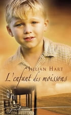 L'enfant des moissons (Harlequin Jade) by Jillian Hart